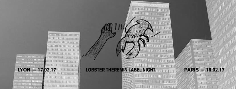 Lobster Theremin Label Night – Paris